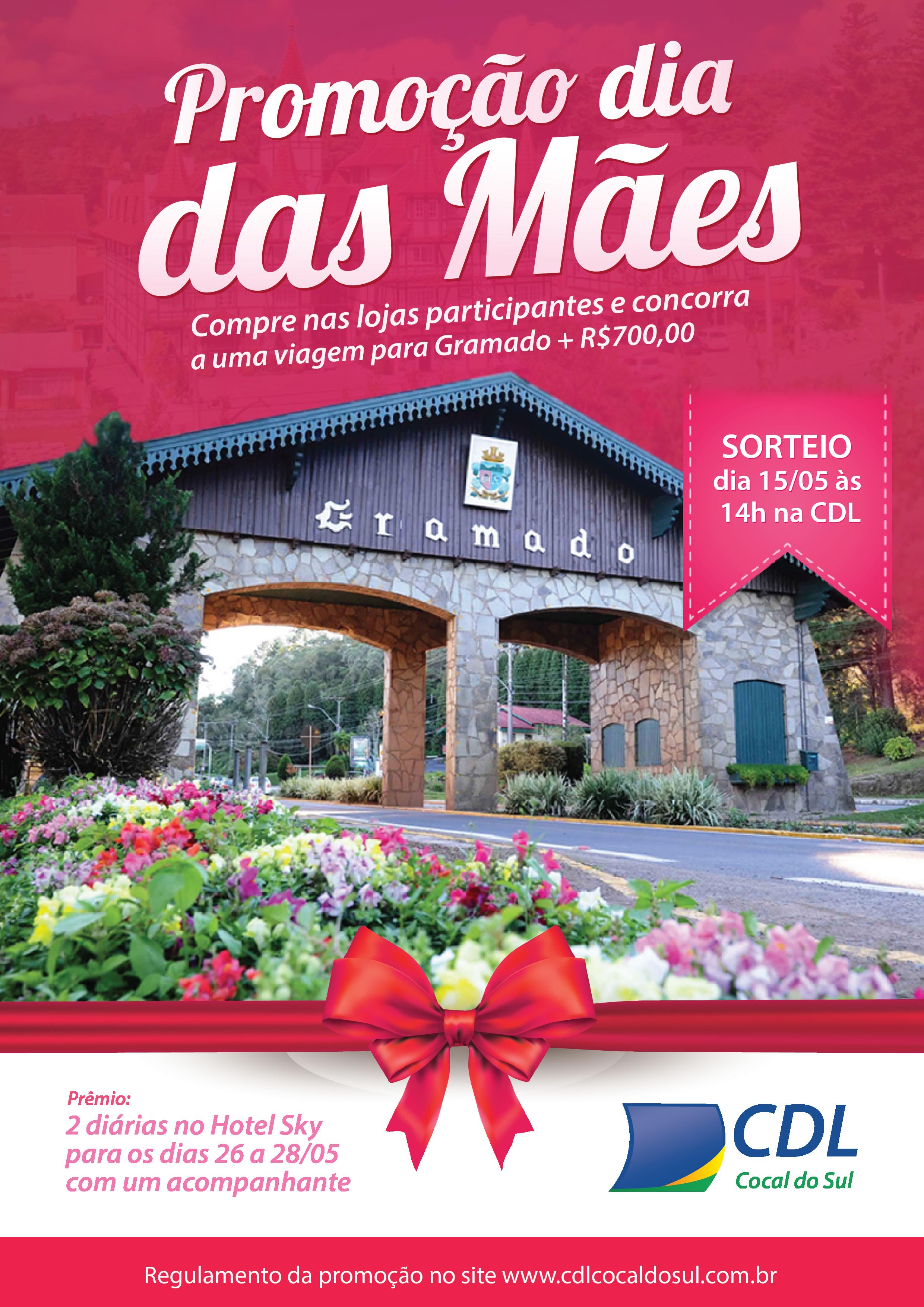 Promoção da CDL de Cocal do Sul, leva uma mamãe para Gramado!